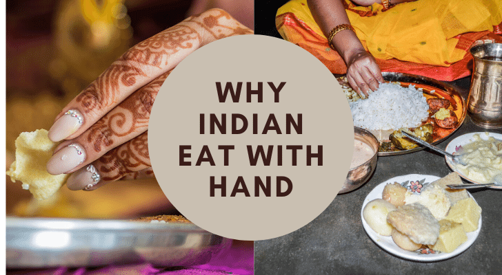 Why Indian Eat with Hand