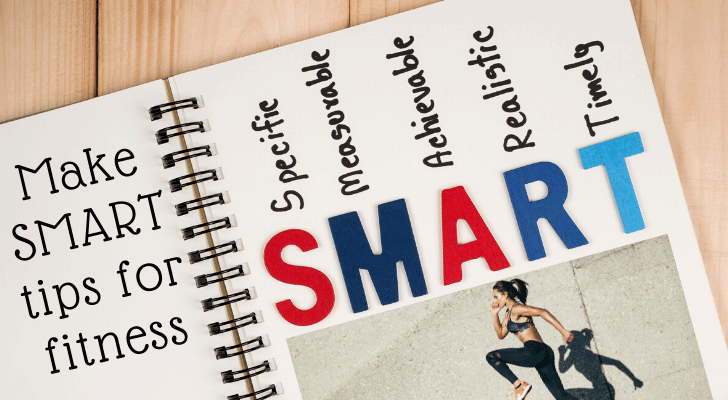 Make SMART tips for fitness