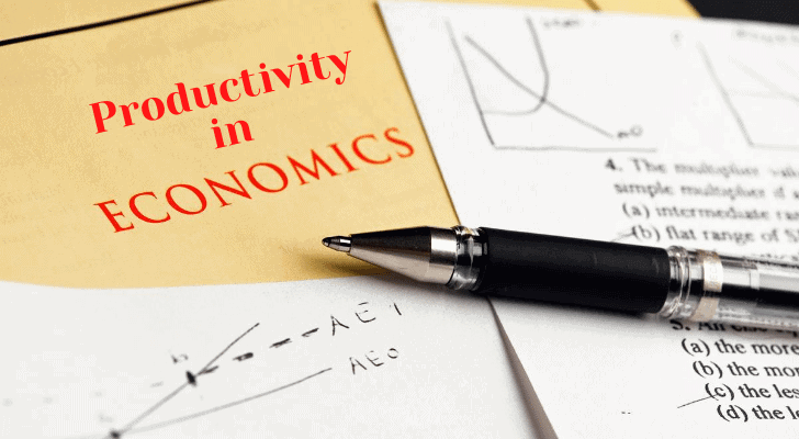 Productivity in Economics in Your Daily Life