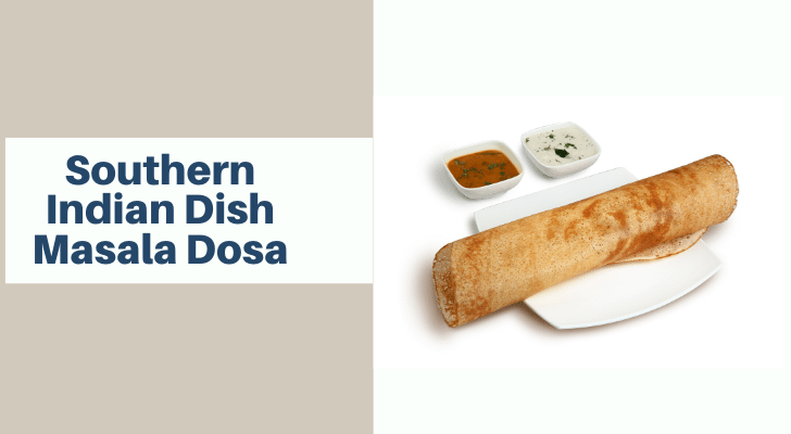 Southern Indian Dish Masala Dosa