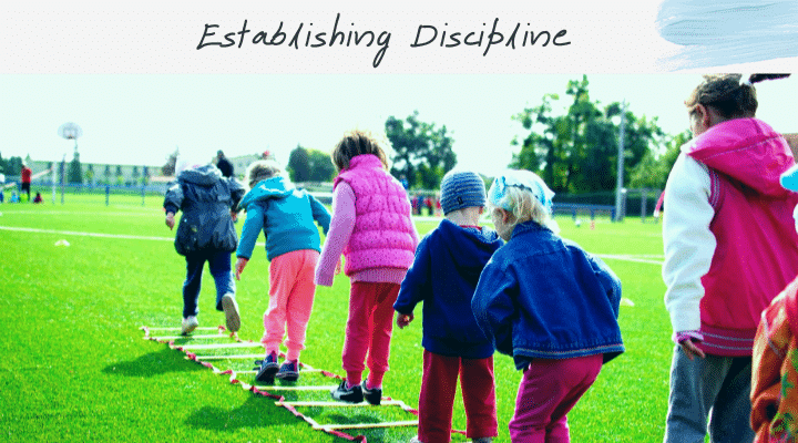Establishing Discipline