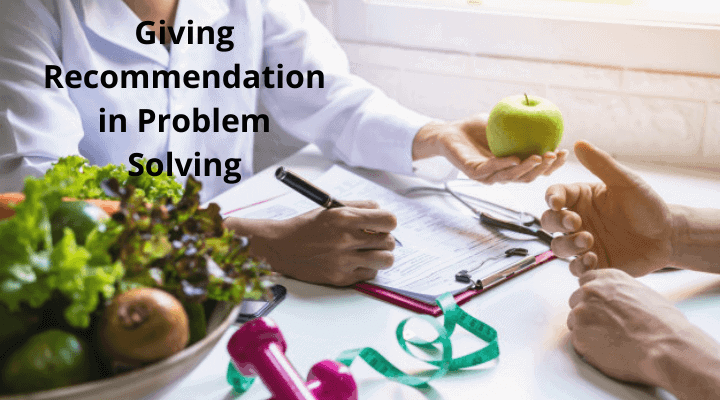 Giving Recommendation in Problem Solving